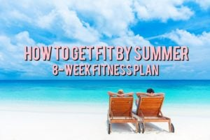 8-week workout plan for summer